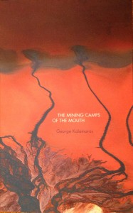 The Mining Camps of the Mouth (2012)
